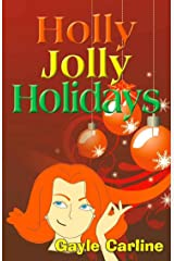 Holly Jolly Holidays Kindle Edition