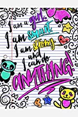 """I Am A Girl. I Am Smart. I Am Strong. And I Can Do Anything!; Journal for Girls: 8.5"""" x 11"""" Lightly Lined Girls Journal/Notebook;Inspirational Quote Notebook/Journal For Girls/Women/Tweens Paperback"""