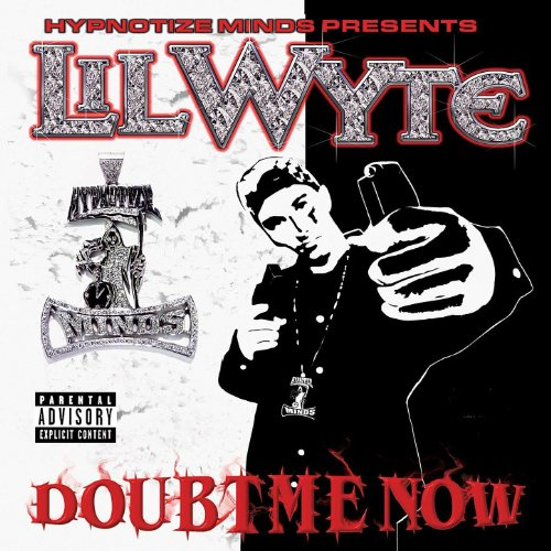 Doubt Me Now [Explicit]