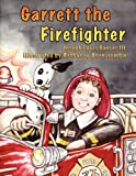 Garrett the Firefighter, Joseph Louis Garces Iii, 1598587161