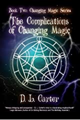 The Complications of Changing Magic Kindle Edition
