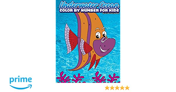 Underwater Ocean Color by Number for Kids: Lilt Kids Coloring Books ...