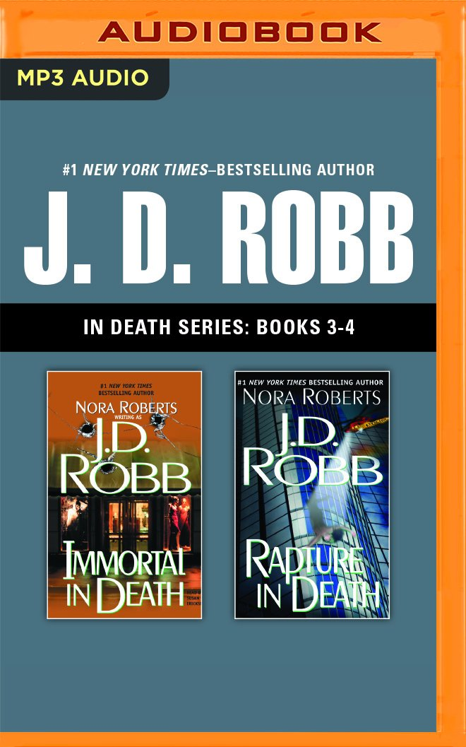 J. D. Robb - In Death Series: Books 3-4: Immortal in Death, Rapture in Death ebook