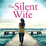 The Silent Wife   Kerry Fisher