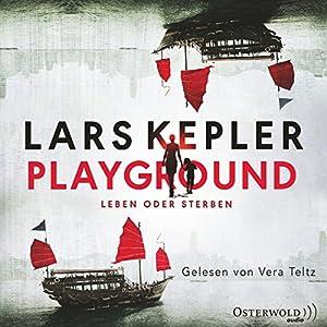 Playground: Leben oder Sterben Hörbuch