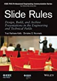 Slide Rules: Design, Build, and Archive