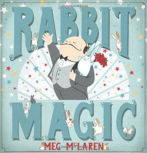 Rabbit Magic [Meg McLaren] (Tapa Dura)