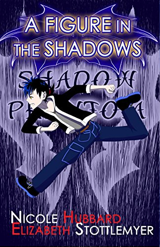 A Figure in the Shadows (DA Shadow Phantom Book 2)