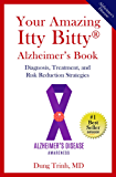 Your Amazing Itty Bitty® Alzheimer's Book: Diagnosis, Treatment, and Risk  Reduction Strategies