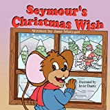 Seymour's Christmas Wish, Jane Matyger, 193635277X