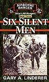 Six Silent Men...Book Three: 101st LRP / Rangers (Book 3)