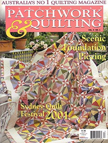 Australian Patchwork & Quilting (November 2001, Vol. 9, No. 1, Scenic Foundation Piecing)