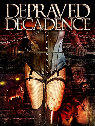 Depraved Decadence by
