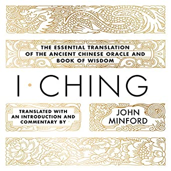 I Ching (trans. by John Minford) - Anonymous