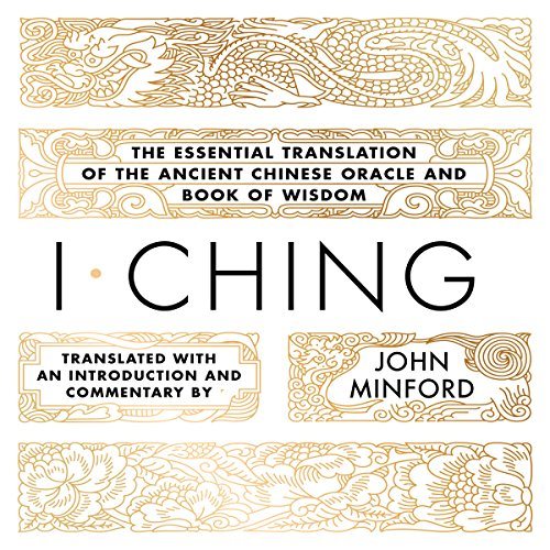 I Ching: The Essential Translation of the Ancient Chinese Oracle and Book of Wisdom Audiobook [Free Download by Trial] thumbnail