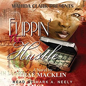 Flippin' The Hustle Audiobook