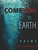 Come down to Earth, Nils Michals, 0872331695