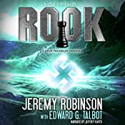 Callsign: Rook, Book 1: A Stan Tremblay - Chess Team Novella | Edward G. Talbot, Jeremy Robinson