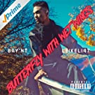 Butterfly With Wet Wings (feat. Leikeli47) - Single [Explicit]
