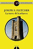 La torre di Scarhaven (eNewton Zeroquarantanove)