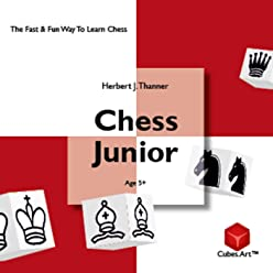 Chess Junior [2nd Edition]: A Modern Little Chess Learning Book For Kids And Beginners