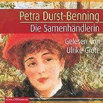 Die Samenhändlerin | Petra Durst-Benning