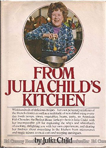 From Julia Child's Kitchen, Julia Child