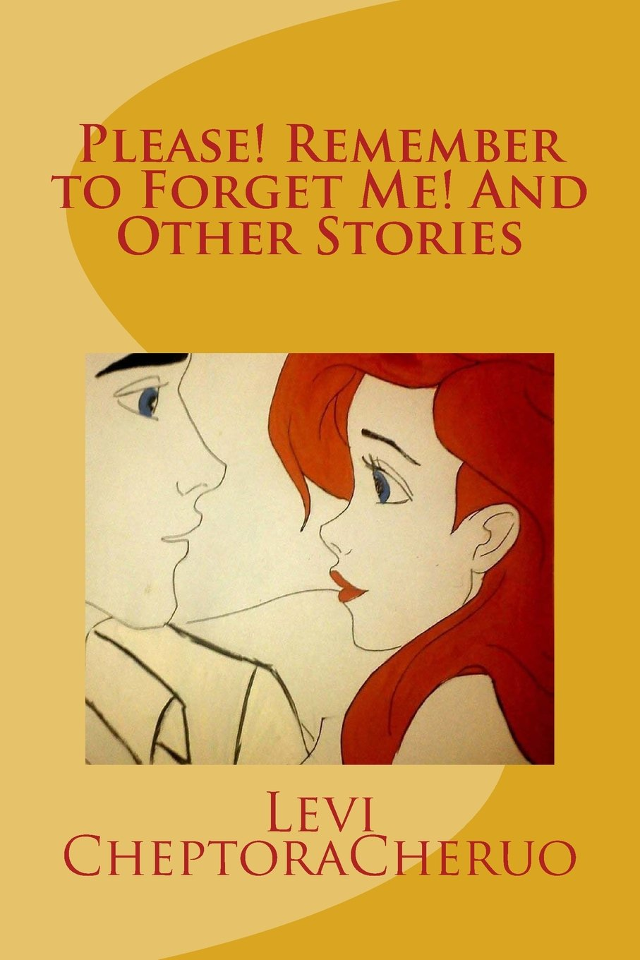 Download Please! Remember to Forget Me! And Other Stories PDF