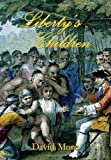 Liberty's Children, David More, 1462850022
