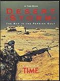 Desert Storm: The War in the Persian Gulf