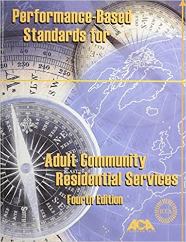 Performance-Based Standards for Adult Community Residential Services (2001-01-31)