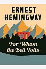 For Whom the Bell Tolls Kindle Edition
