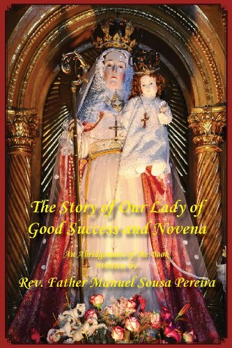 The Story of Our Lady of Good Success and ()