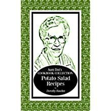 Aunt Dot's Cookbook Collection of Potato Salad Recipes: Southern Comfort Food Series