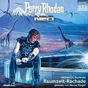 Raumzeit-Rochade (Perry Rhodan NEO 133) Hörbuch