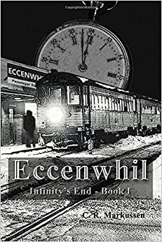 Eccenwhil: Volume 1 (Infinity's End)