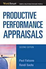Productive Performance Appraisals (Worksmart Series) Kindle Edition