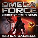 omega force audiobook - Secret of the Phoenix