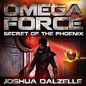 Secret of the Phoenix | Joshua Dalzelle