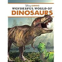 Wonderful World of Dinosaurs