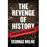 The Revenge of History: The Battle for the 21st Century