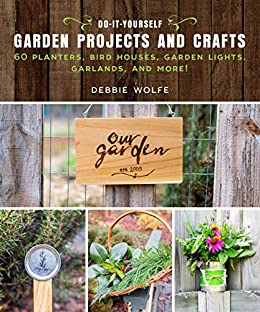 Do it yourself garden projects and crafts 60 planters bird houses do it yourself garden projects and crafts 60 planters bird houses solutioingenieria Gallery