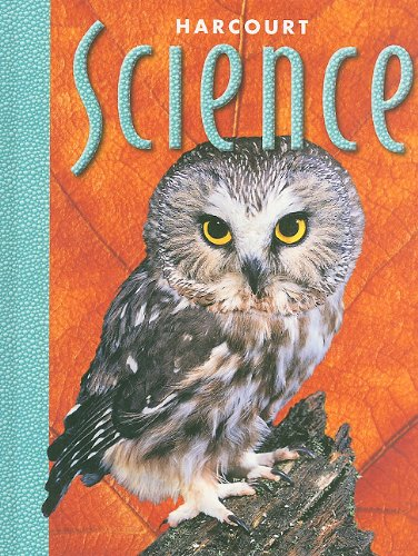 Harcourt School Publishers Science: Student Edition  Grade 6 2000