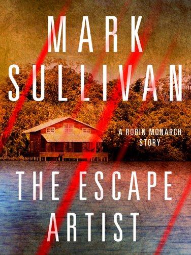 Escape Artist: A Robin Monarch Short Story (Robin Monarch series)