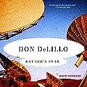 Ratner's Star Hörbuch von Don DeLillo Gesprochen von: Jacques Roy