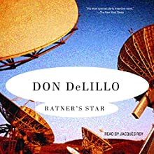 Ratner's Star Audiobook by Don DeLillo Narrated by Jacques Roy