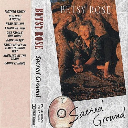Sacred Ground (Betsy Rose)