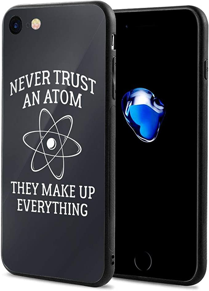 Xqsfl931 Never Trust An Atom iPhone 7/8 Cases,Apple Phone Case ...