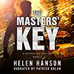The Masters' Key: Masters CIA Thriller, Book 2 | Helen Hanson