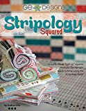 G.E. Designs Stripology Squared, Full Color Softcover Quilt Pattern Book